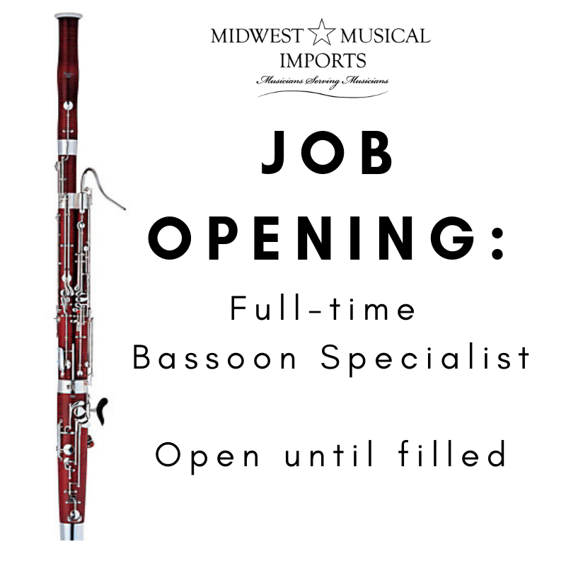 Job Opening-Bassoon Specialist - Midwest Musical Imports
