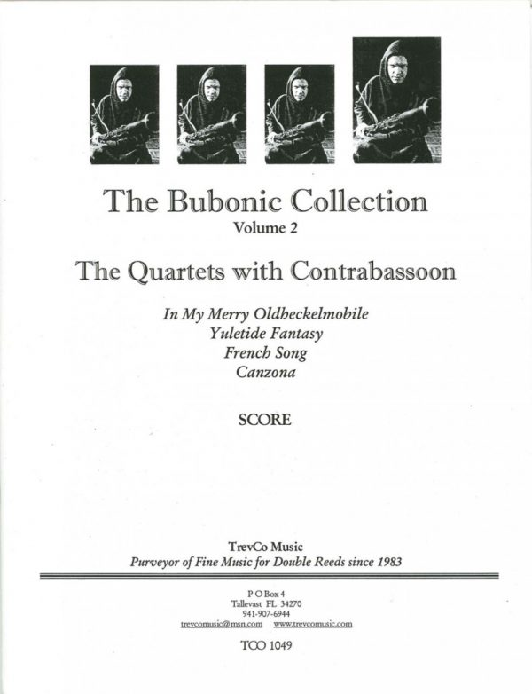 The Bubonic Collection Vol. 2 - The Quartets with Contrabassoon