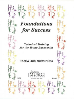 Huddleston: Foundations for Success, Technical Training for the Young Bassoonist