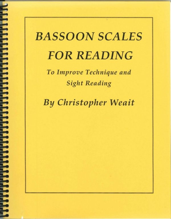Weait: Bassoon Scales for Reading