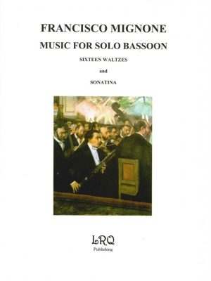 Migone: 16 Waltzes & Sonatina for Unaccompanied Bassoon