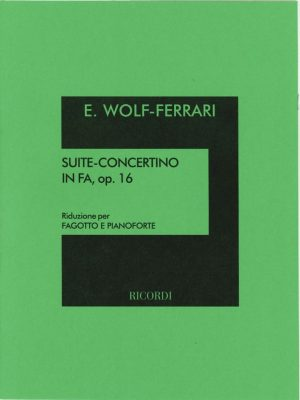 Wolf-Ferrari: Suite-Concertino in F, Op. 16