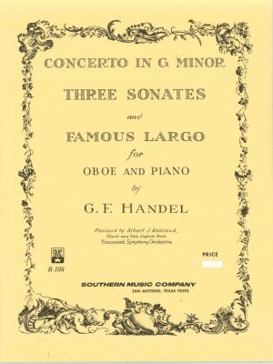 Handel: Concerto in g minor, 3 sonatas, Famous Largo