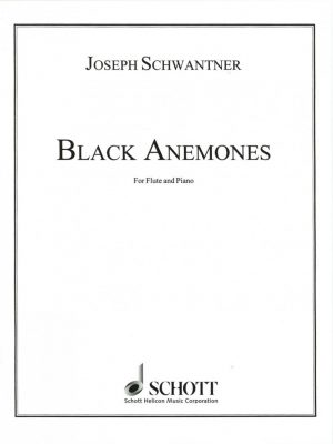 Schwantner: Black Anemones for Oboe
