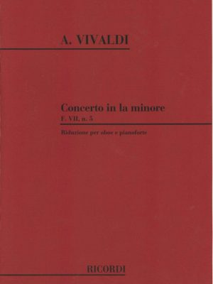 Vivaldi: Oboe Concerto F VII in A Minor