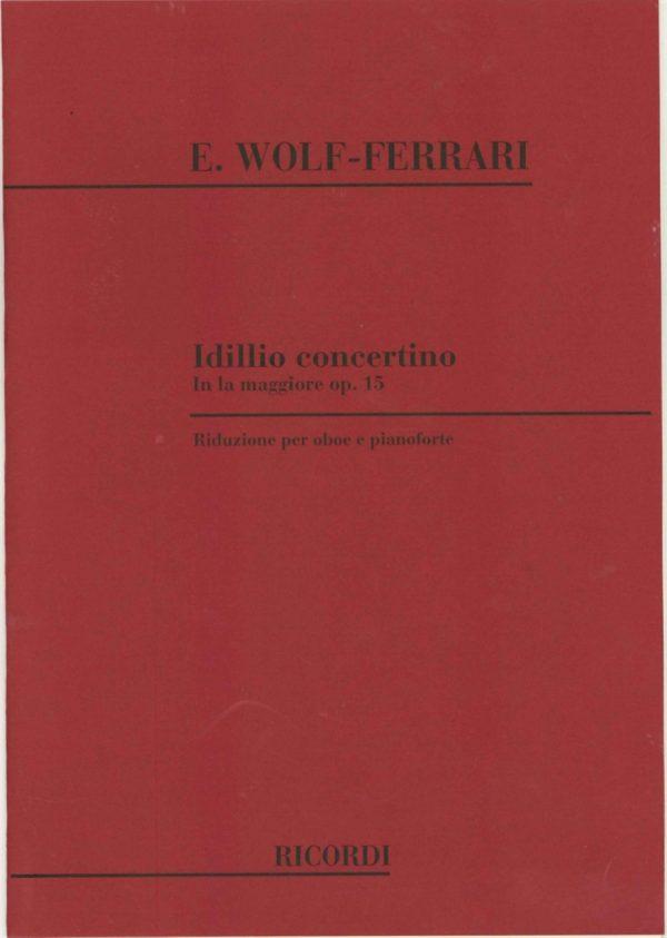 Wolf-Ferrari Idillio: Concertino for Oboe