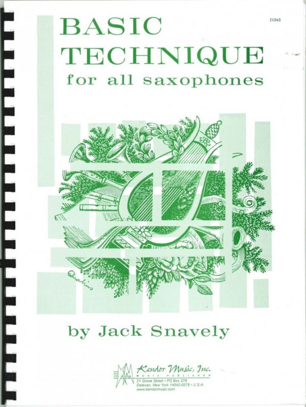 Snavely:  Basic Technique for all saxophones (oboes) by Jack Snavely