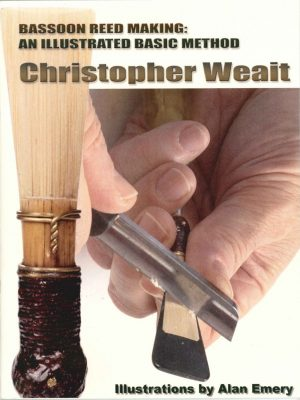 Bassoon Reed Making by C. Weait.
