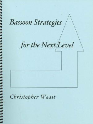 Bassoon Strategies; Christopher Weait
