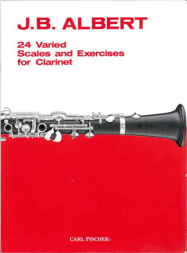 J.B. Albert 24 Varied Scales and Exercises for Clarinet