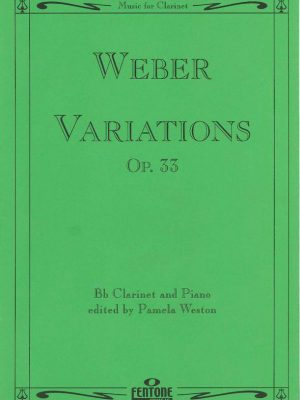 Weber Variations Op. 33 for Bb Clarinet and Piano